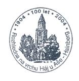 Turistické razítko - 100 let rozhledny na vrchu Háj u Aše - Hainberg